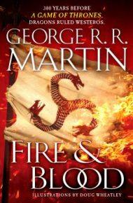 Fire & Blood -