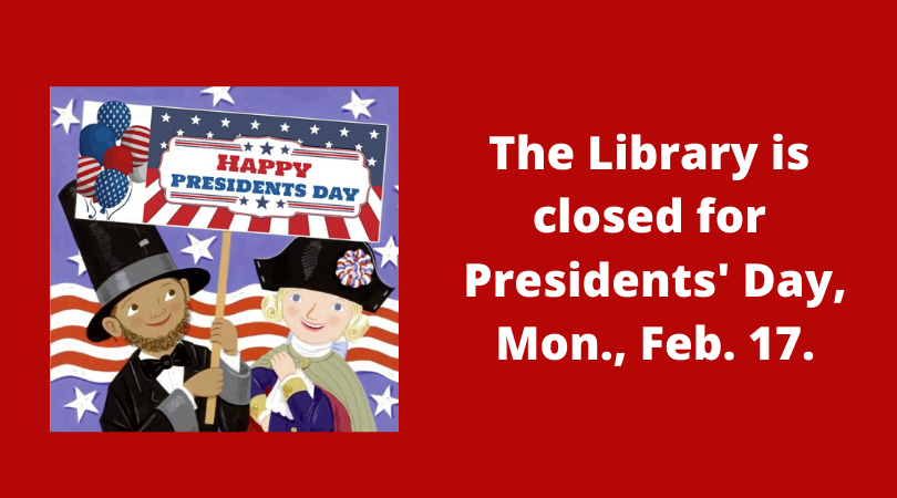 Closed for Presidents' Day!