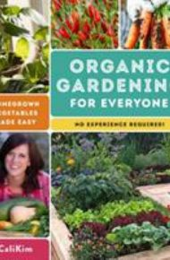 Organic Gardening for Everyone -